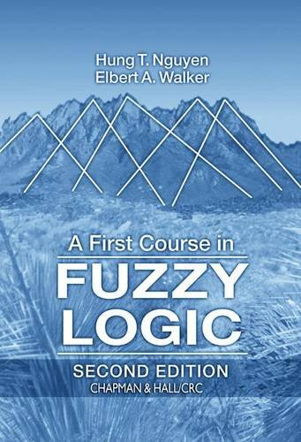 9780849316593: A First Course in Fuzzy Logic, Second Edition