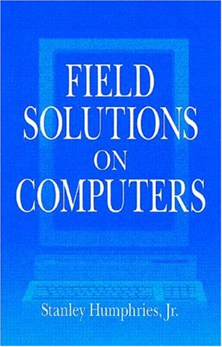 9780849316685: Field Solutions on Computers