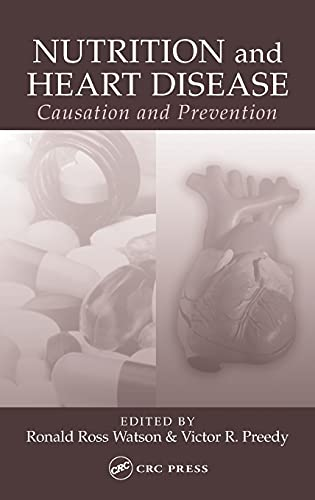 9780849316746: Nutrition and Heart Disease: Causation and Prevention