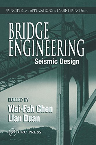 9780849316838: Bridge Engineering: Seismic Design (Principles and Applications in Engineering)