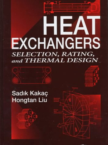 9780849316883: Heat Exchangers: Selection, Rating, and Thermal Design
