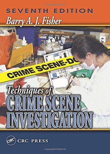 9780849316913: Techniques of Crime Scene Investigation, Seventh Edition