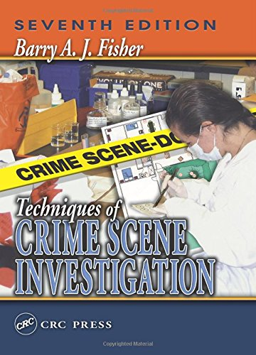 9780849316913: Techniques of Crime Scene Investigation, Seventh Edition