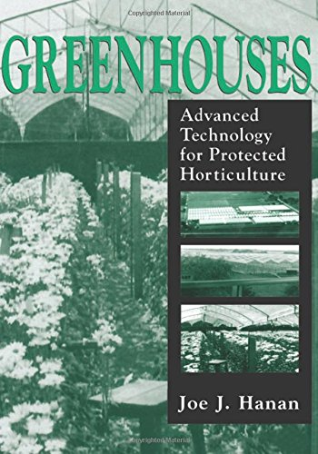 9780849316982: Greenhouses: Advanced Technology for Protected Horticulture
