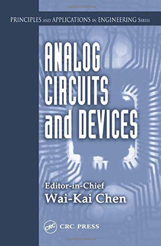 Analog Circuits and Devices: Chen, Wai-Kai (ed.)