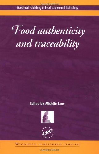 9780849317637: Food Authenticity and Traceability (Woodhead Publishing Series in Food Science, Technology and Nutrition)