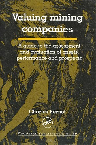 9780849317651: Valuing Mining Companies: A Guide to the Assessment and Evaluation of Assets, Performance, and Prospects