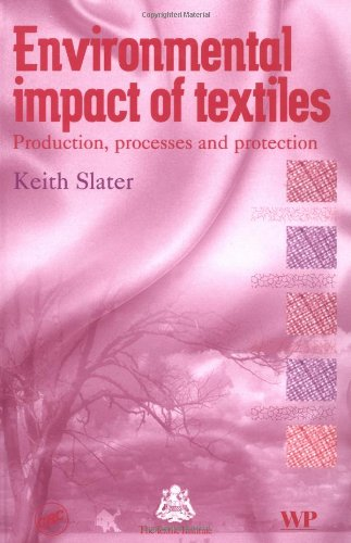9780849317781: Environmental Impact of Textiles: Production, Processes, and Protection