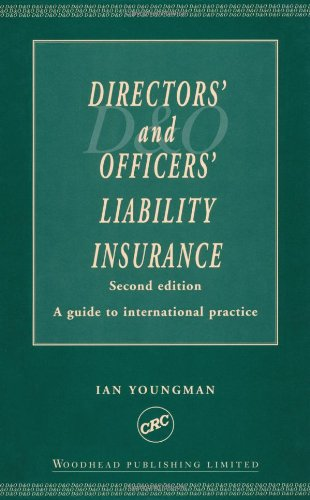 9780849317965: Directors' and Officers' Liability Insurance: A Guide to International Practice, Second Edition