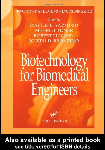9780849318115: Biotechnology for Biomedical Engineers (Principles and Applications in Engineering)