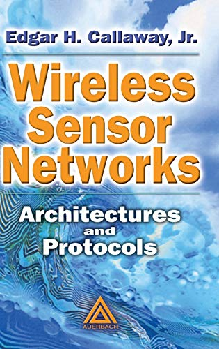9780849318238: Wireless Sensor Networks: Architectures and Protocols