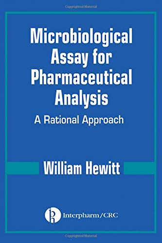 9780849318245: Microbiological Assay for Pharmaceutical Analysis: A Rational Approach