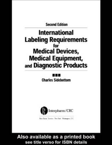 International Labeling Requirements for Medical Devices, Medical Equipment and Diagnostic Products....