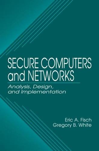 9780849318689: Secure Computers and Networks: Analysis, Design, and Implementation (Electronics Handbook)