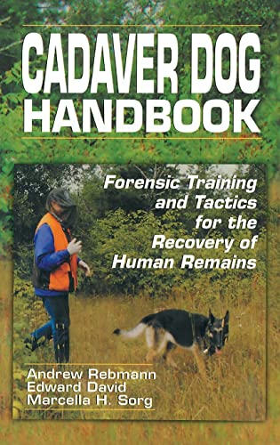 9780849318863: Cadaver Dog Handbook: Forensic Training and Tactics for the Recovery of Human Remains