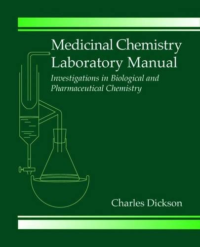 9780849318887: Medicinal Chemistry Laboratory Manual: Investigations in Biological and Pharmaceutical Chemistry