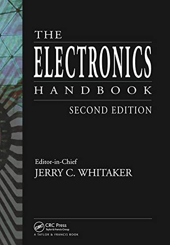 The Electronics Handbook, Second Edition (Electrical Engineering Handbook): CRC Press