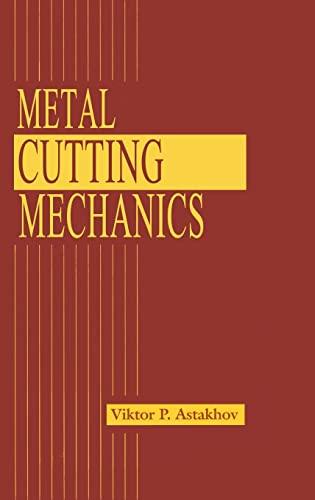 Metal Cutting Mechanics - Astakhov, Viktor P.