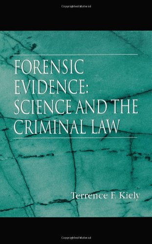 9780849318962: Forensic Evidence: Science and the Criminal Law