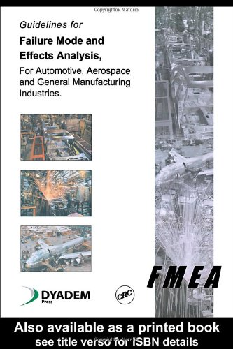 9780849319082: Guidelines for Failure Mode and Effects Analysis (FMEA), for Automotive, Aerospace, and General Manufacturing Industries