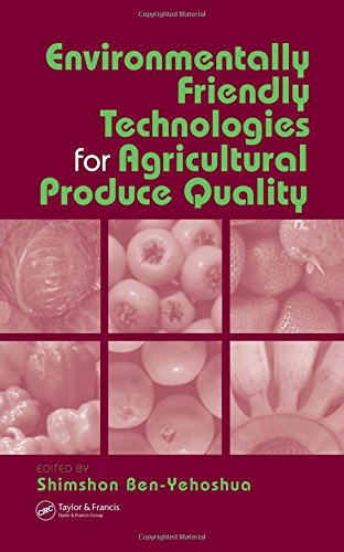 Environmentally Friendly Technologies for Agricultural Produce Quality: CRC Press
