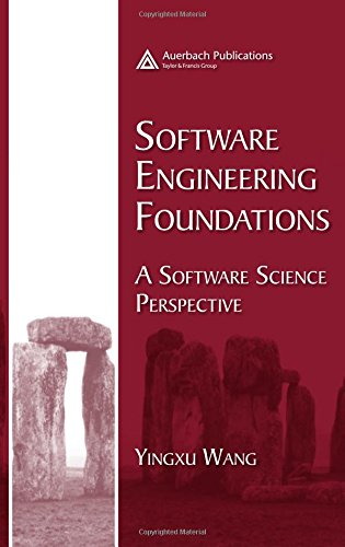 9780849319310: Software Engineering Foundations: A Software Science Perspective