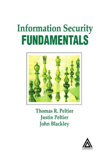 Information Security Fundamentals: John A. Blackley;