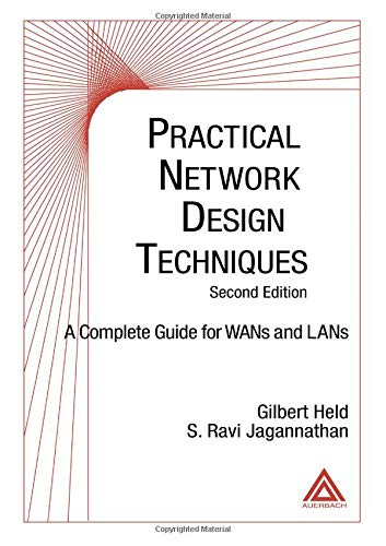 Practical Network Design Techniques: A Complete Guide For WANs and LANs, Second Edition (0849320194) by Held, Gilbert; Jagannathan, S. Ravi