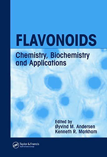 9780849320217: Flavonoids: Chemistry, Biochemistry and Applications: Chemistry and Biochemistry