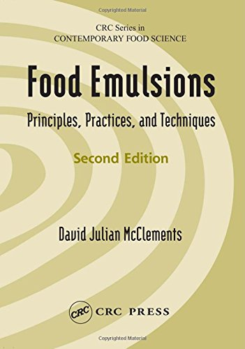 Food Emulsions: Principles, Practices, and Techniques, Second Edition (CRC Series in Contemporary ...