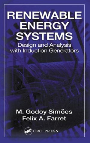 9780849320316: Renewable Energy Systems: Design and Analysis with Induction Generators