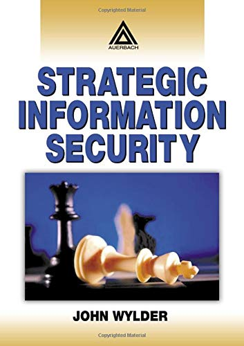 9780849320415: Strategic Information Security