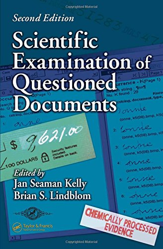 Scientific Examination of Questioned Documents, Second Edition: Editor-Jan Seaman Kelly;