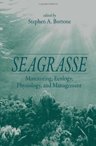 9780849320453: Seagrasses: Monitoring, Ecology, Physiology, and Management (CRC Marine Science)