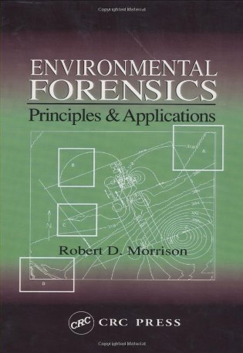 9780849320583: Environmental Forensics: Principles & Applications