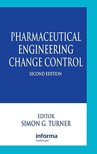 9780849320613: Pharmaceutical Engineering Change Control