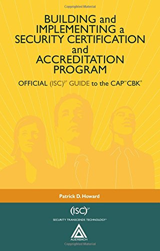 9780849320620: Building and Implementing a Security Certification and Accreditation Program: OFFICIAL (ISC)2 GUIDE to the CAPcm CBK ((ISC)2 Press)