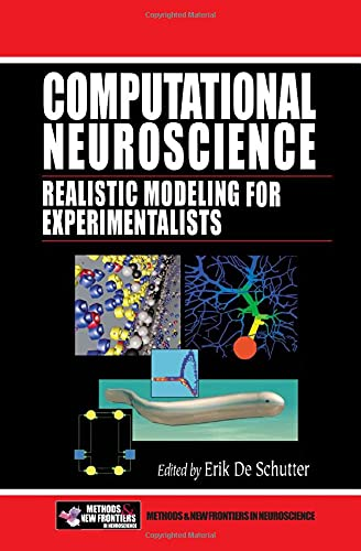 9780849320682: Computational Neuroscience: Realistic Modeling for Experimentalists (Frontiers in Neuroscience)