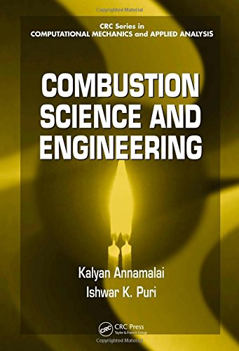 9780849320712: Combustion Science and Engineering (Computational Mechanics and Applied Analysis)