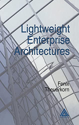 Lightweight Enterprise Architectures (Hardcover): Laurie Kelly