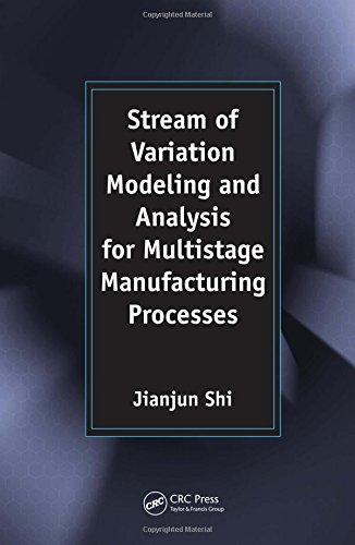 9780849321511: Stream of Variation Modeling and Analysis for Multistage Manufacturing Processes