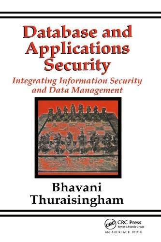9780849322242: Database and Applications Security: Integrating Information Security and Data Management
