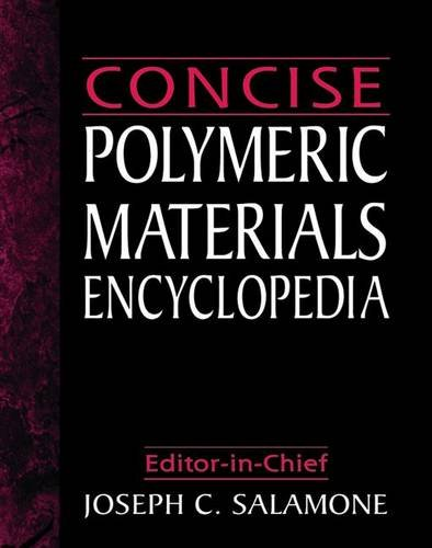 9780849322266: Concise Polymeric Materials Encyclopedia