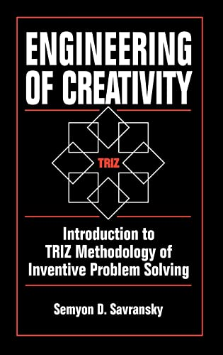 9780849322556: Engineering of Creativity: Introduction to TRIZ Methodology of Inventive Problem Solving