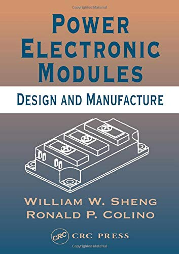 9780849322600: Power Electronic Modules: Design and Manufacture