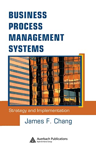 9780849323102: Business Process Management Systems: Strategy and Implementation