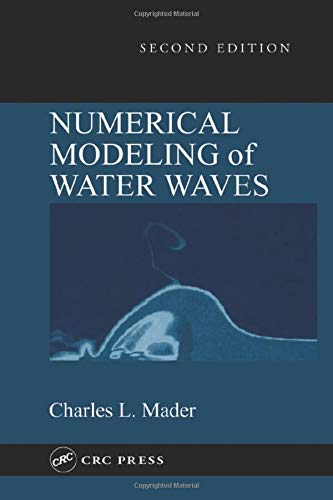 9780849323119: Numerical Modeling of Water Waves