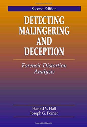 9780849323256: Detecting Malingering and Deception: Forensic Distortion Analysis, Second Edition
