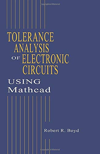 9780849323393: Tolerance Analysis of Electronic Circuits Using MATHCAD