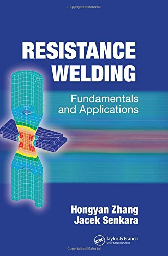 9780849323461: Resistance Welding: Fundamentals and Applications